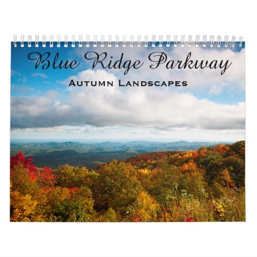 Blue Ridge Parkway Autumn Landscapes Calendar | NatureScapesFineArt